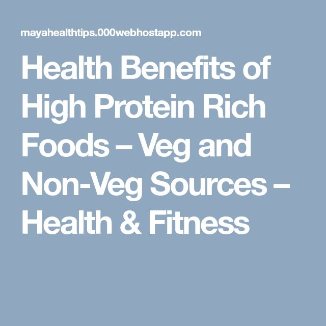Health Benefits of High Protein Rich Foods – Veg and Non-Veg Sources – Health & Fitness