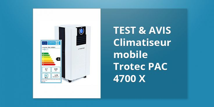 Climatiseur mobile Trotec PAC 4700 X