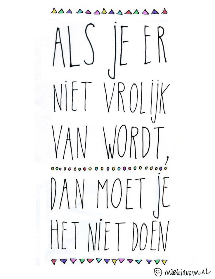 Waar werd jij vrolijk van afgelopen weekend? Hou dat gevoel vast voor komende week en schakel de automatische piloot uit;-) #inspiratie http://bptraining.nl