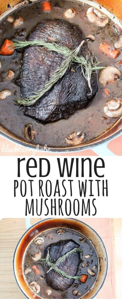 My husband LOVES this pot roast! It's easy, you can braise in the oven or put in the slow cooker! It has red wine, mushrooms and veggies with a cheap cut of beef roast!