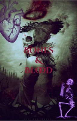 Bones & Blood #wattpad #fanfiction