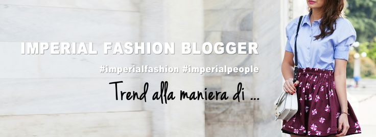 Imperial Fashion Blogger #imperialfashion #imperialpeople