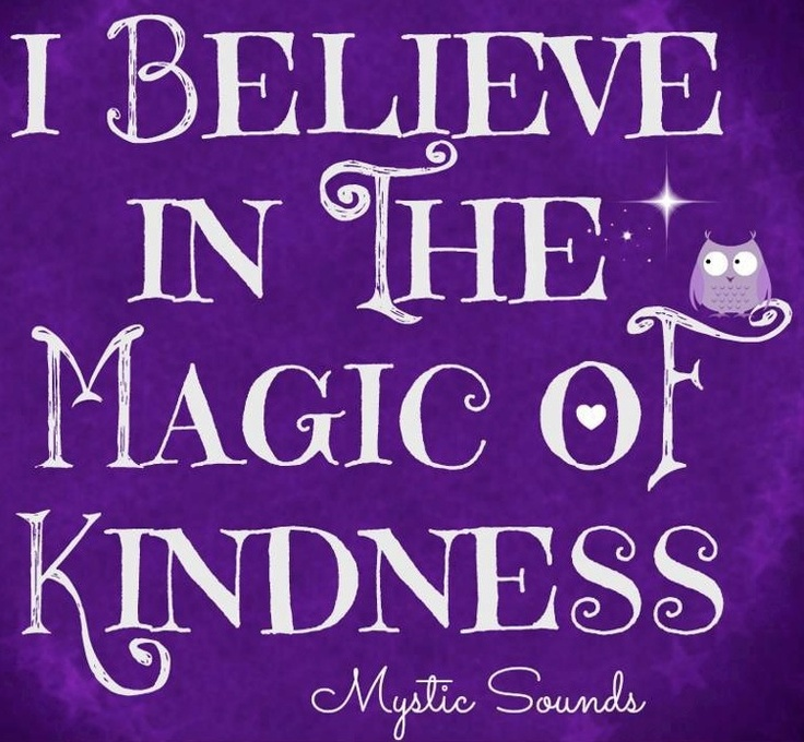 Kindness quote via Mystic Sounds on Facebook