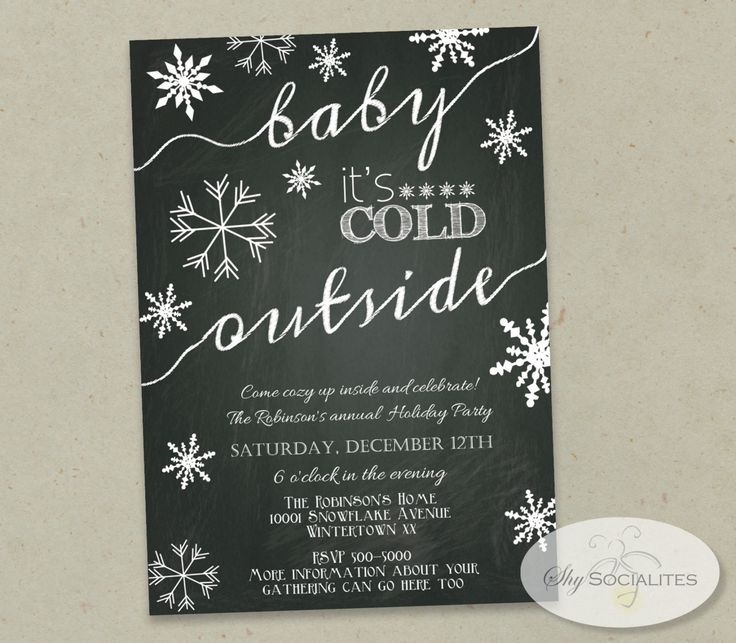 Baby It's Cold Outside Chalkboard Invitation | Snowflake Invitation | Winter Party | Holiday Party | Use for Any Event | INSTANT DOWNLOAD by ShySocialites on Etsy
