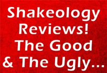 Unbiased 3rd Party Shakeology Reviews. The Great and the not so great!