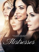 I'm watching Mistresses, I think you might like it too! A 2 night SEASON 4 FINALE!
