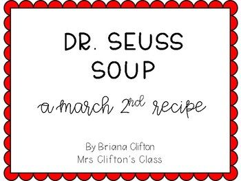Dr. Seuss Week is my favorite week of kindergarten! Here is a soup recipe for you and your littles to enjoy.