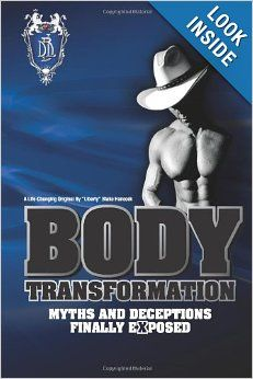 After many years of incorrect, misleading and downright intentionally false information regarding body transformation, Liberty has begun to set the record straight.