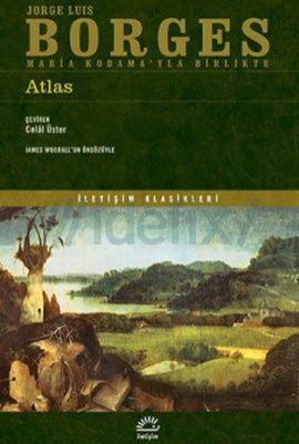 Borges, Atlas http://buyukbalik.blogspot.com.tr/2015/04/borges-ile-seyahat-atlas.html