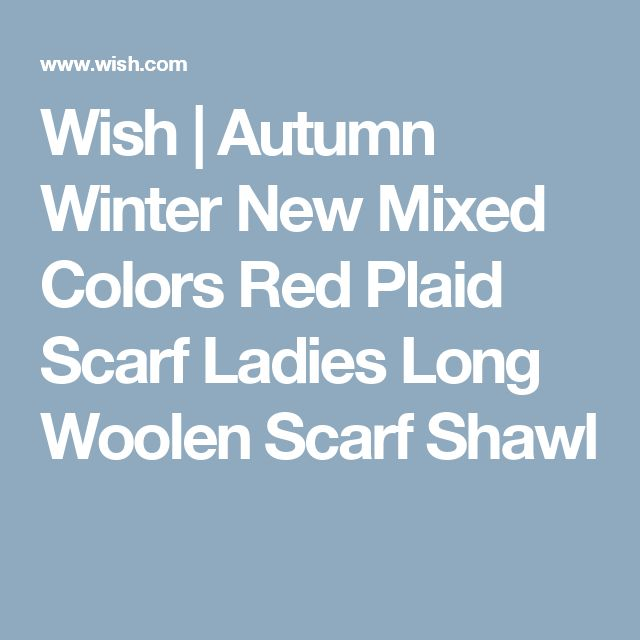 Wish | Autumn Winter New Mixed Colors Red Plaid Scarf Ladies Long Woolen Scarf Shawl