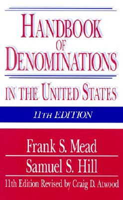 Mead, Frank S., Handbook of Denominations In The United States