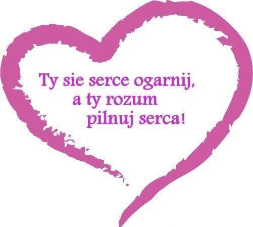 serce i rozum ;) MyDwojepl - tam gdzie rozum pilnuje serca ;) http://www.mydwoje.pl