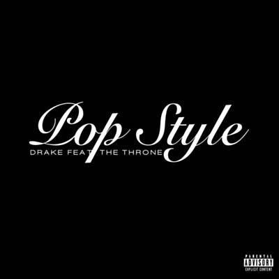 Pop Style - Drake Feat. The Throne