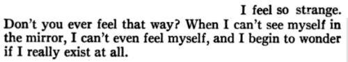 "~Jean-Paul Sartre, ""No Exit"""