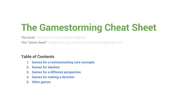 "The Gamestorming Cheat Sheet  The book  http://amzn.to/GamestormingBook The ""cheat sheet""  by @brynn 
