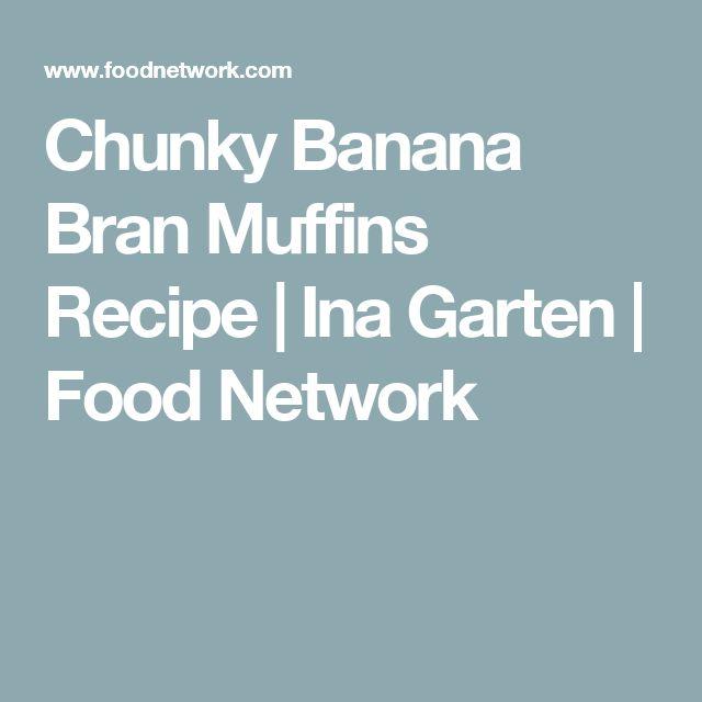 Chunky Banana Bran Muffins Recipe | Ina Garten | Food Network