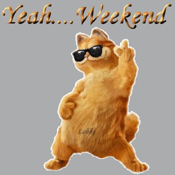 Pretend like it's the weekend now