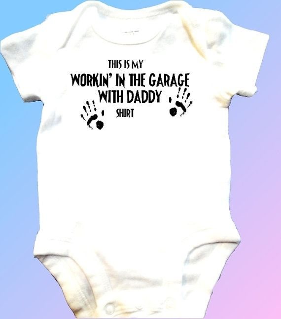 "Need to get this when Tabbi has her baby (if it is a boy)! Hopefully I can get the words changed to ""...working in the garage with grandpa..."""