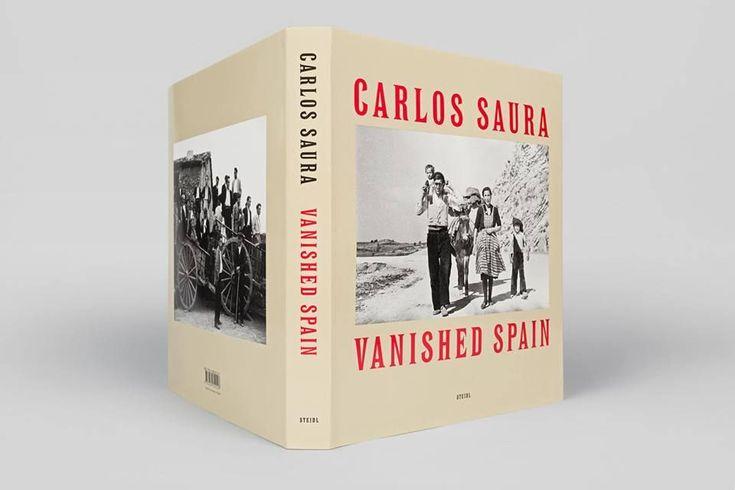 Vanished Spain, Carlos Saura http://tienda.circulodelarte.com/steidl-libros-de-fotografia/476-carlos-saura-vanished-spain-2016.html