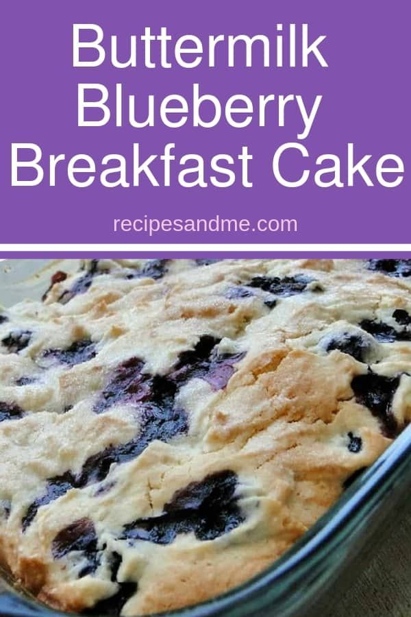 This Buttermilk Blueberry Breakfast Cake Is Simple To Make And Perfect For Busy Mornings When Y Blueberry Breakfast Cake Breakfast Cake Breakfast Cake Recipes