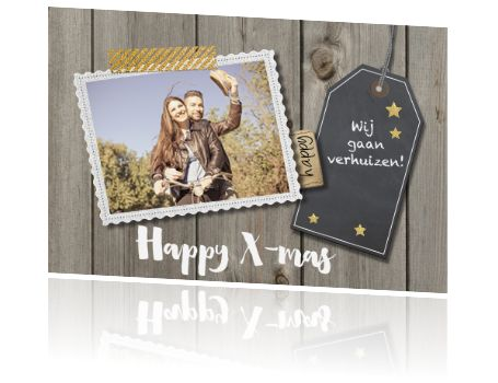 Kerstverhuiskaart met vergrijsd hout, krijt label en eigen foto