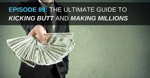 http://www.empowernetwork.com/dailyshow/episode-89-ultimate-guide-to-kicking-butt-and-making-millions?id=twahh
