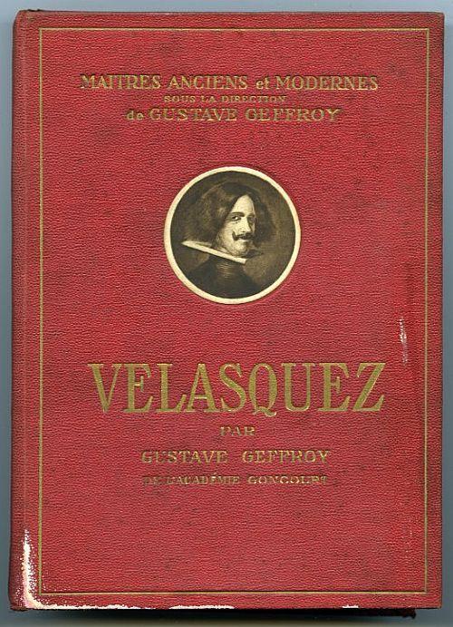 Velasquez-Gustave Geffroy. 1925 Editions Nilsson, Paris. 126 pp con 24 tavole in bianco e nero. Copertina rigida (Hardcover) 14x19 cm. Lingua francese (French language). Buone condizioni.