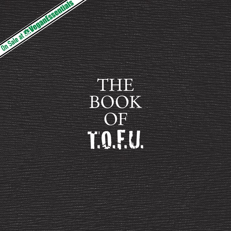 The folks at Vegan Essentials are now offering The Book of T.O.F.U. for under $20 USD! Check out their site for more info on this anthology of T.O.F.U. Magazine that covers veganism and its interconnections with sexism, fat shaming, ageism, and more.