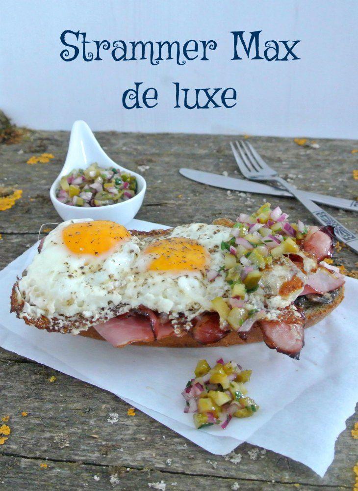 Strammer Max de luxe #Rezept #Mittagessen #Brunch #Abendessen