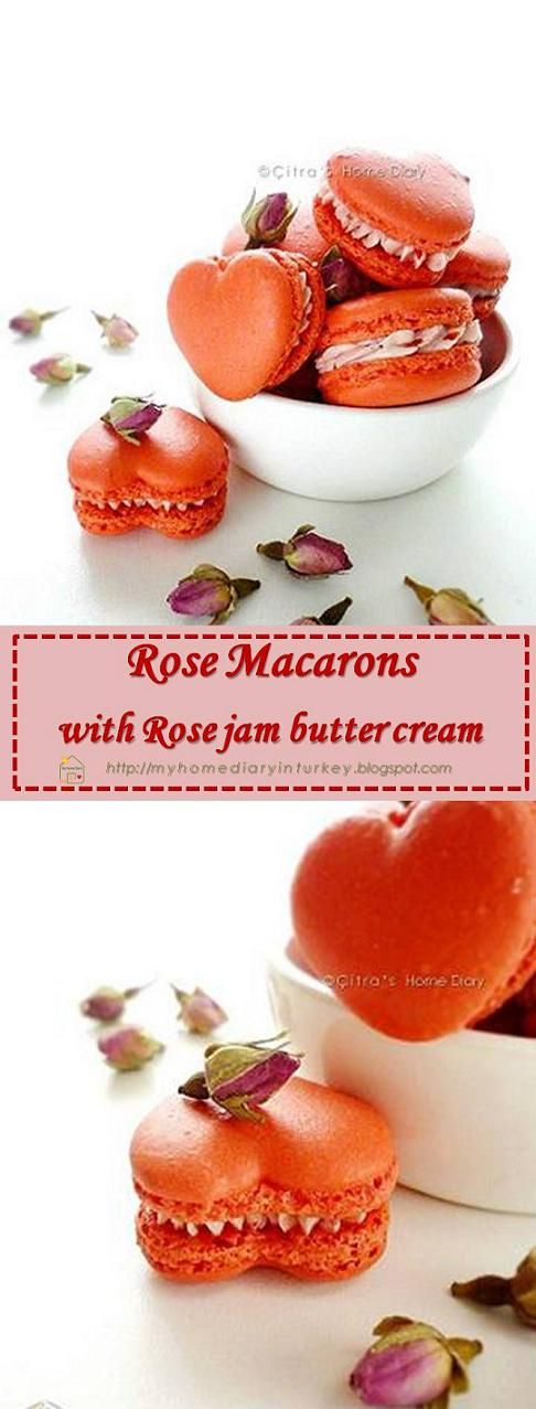 Rose Macarons with rose jam butter cream filling. Should I fly to Paris to taste better macarons? :) #macaronsrecipe #rose #rosemacarons #citrashomediary #cookies #dessert #rosejambuttercream #valentines