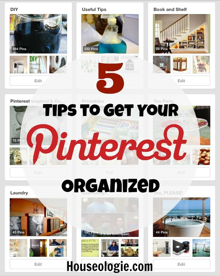 Houseologie.com || 5 tips to organize your Pinterest boards