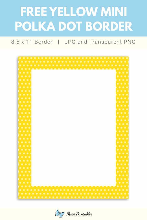 Free Printable Yellow Mini Polka Dot Border Border Paper Printable Printable Border Borders For Paper