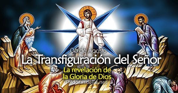 fiesta de la transfiguracion senor jesus