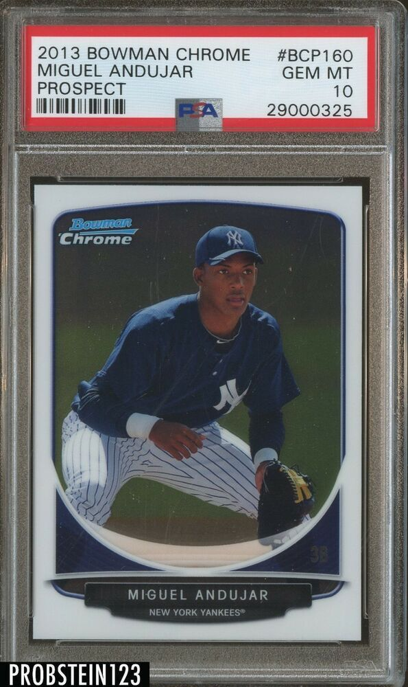 2013 Bowman Chrome Miguel Andujar New York Yankees Rc Rookie Psa 10 Gem Mint New York Yankees Sports Cards Baseball Cards