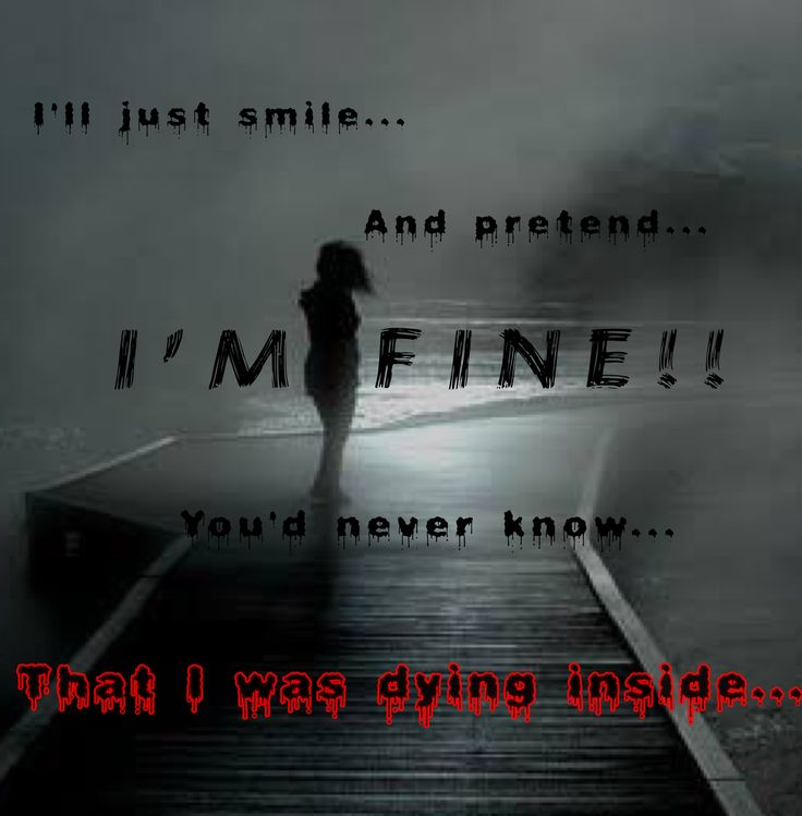 Sad I Miss You Quotes For Friends: 17 Best Im Fine Quotes On Pinterest