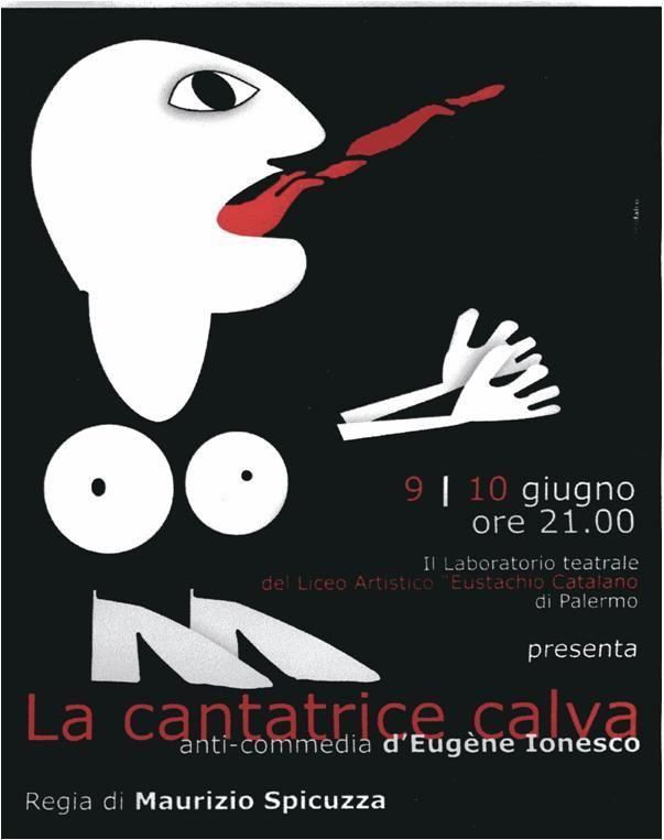 """Locandina dello spettacolo """"La cantatrice calva"""". Regia Maurizio Spicuzza."""