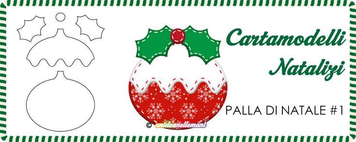 Cartamodelli natalizi da stampare gratis: cartamodello per fare una palla di Natale con vischio per applicazioni in stoffa, feltro e pannolenci anche imbottite
