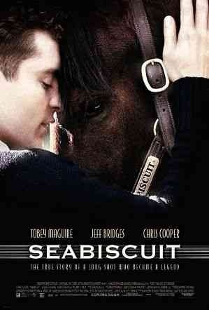 Seabiscuit  Premiered 25 July 2003