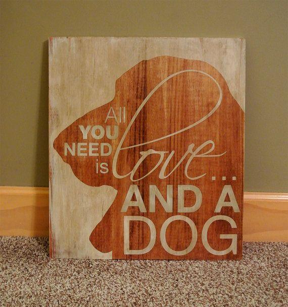 Tous ce dont tu as besoin c'est de l'amour et un chien
