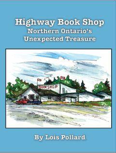 Highway Book Shop-Northern Ontario's Unexpected Treasure