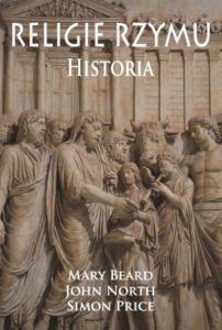 Mary Beard, John North, Simon Price, Religie Rzymu | Classica, mediaevalia et cetera
