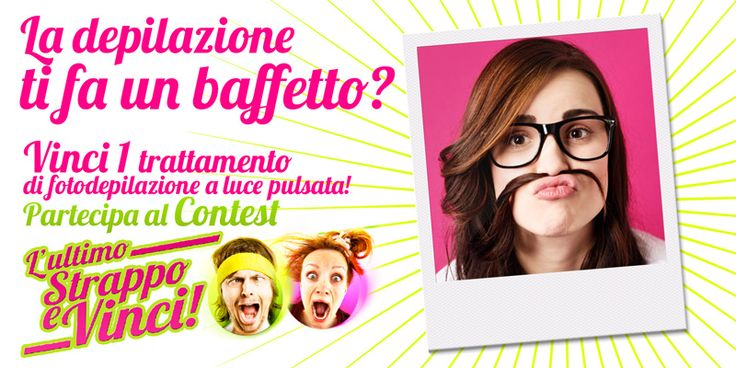 """Partecipare è facile, registrati e inviaci la tua foto o il tuo video, una volta condivisi, i primi 30 con più """"Mi Piace"""" vinceranno un trattamento gratuito. http://www.nomasvello.it/ultimo_strappo/#contest"""