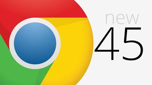 جوجل تطلق الاصدار 45 من متصفح جوجل كروم