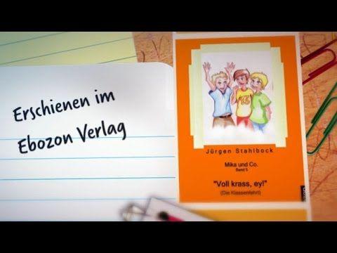 """Mika und Co. Band 5: """"Voll krass, ey!"""" (Die Klassenfahrt) - Buchtrailer - Ebozon.com"""