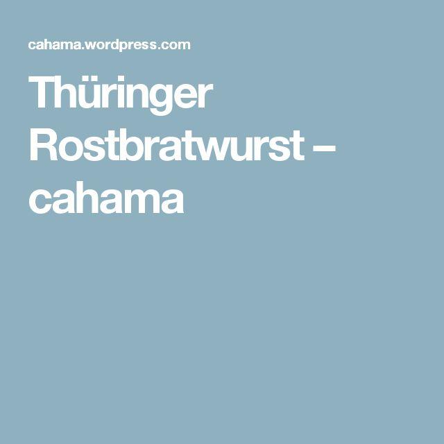 Thüringer Rostbratwurst – cahama