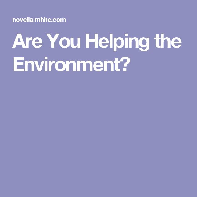 Are You Helping the Environment?