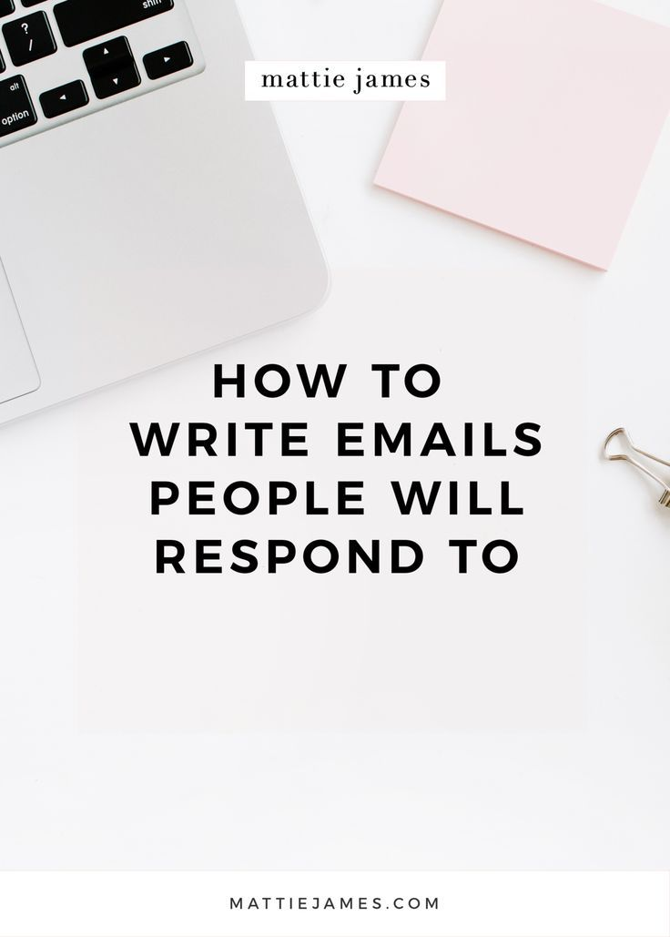 7 ways to write emails that people will actually respond to.
