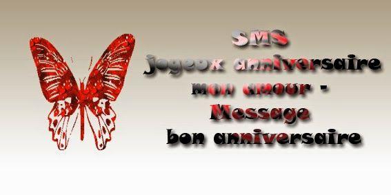 Sms Joyeux Anniversaire Mon Amour Message Bon Anniversaire Sms