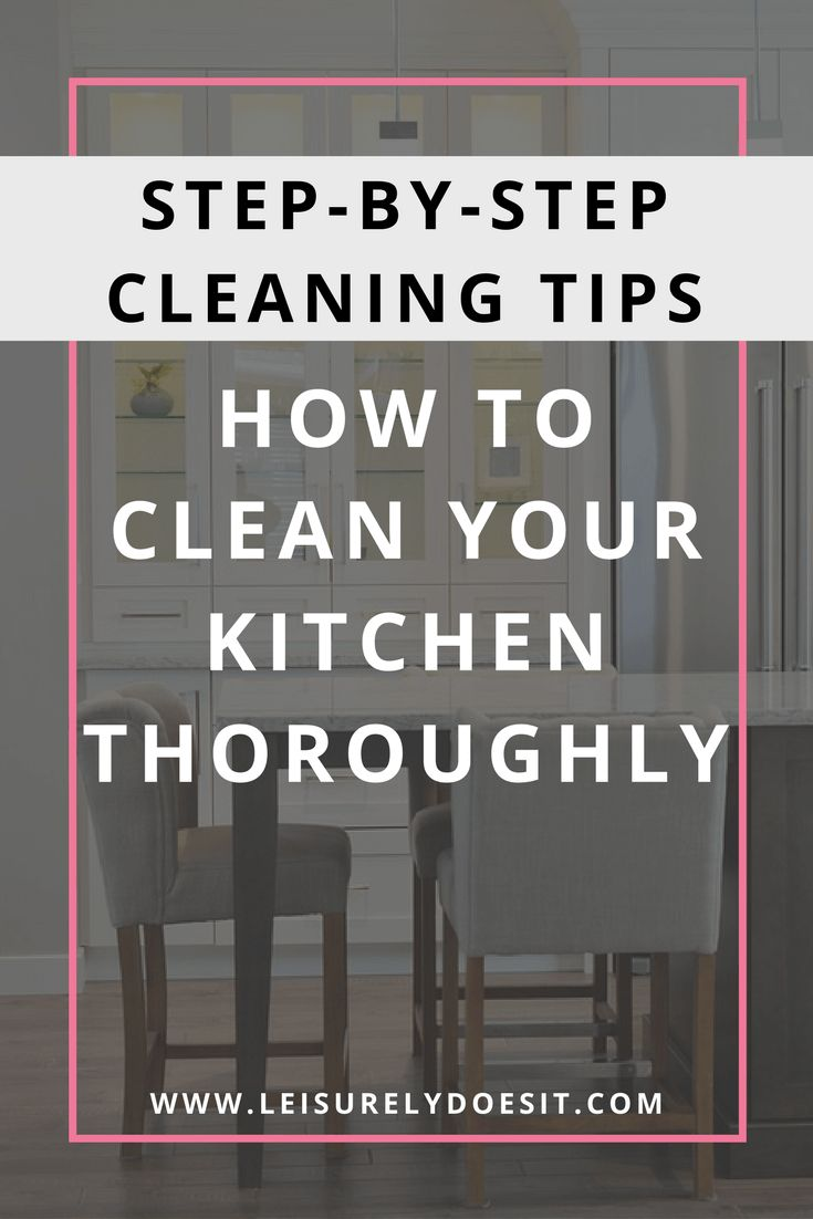Want a step-by-step plan with simple tips and tricks for how to deep clean your kitchen? Click here for a thorough cleaning routine that won't take you all day. via @Leisurely Does It