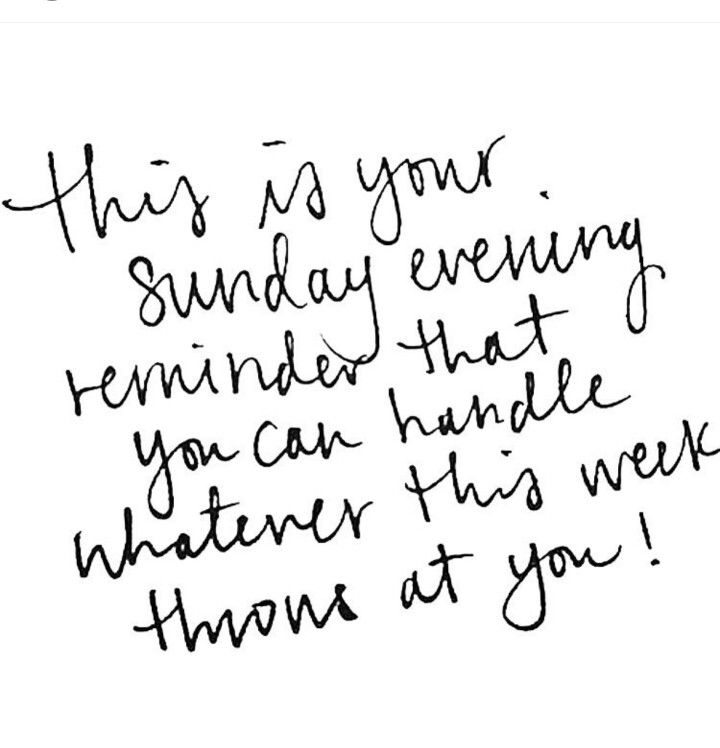This is your Sunday evening reminder... Just 14 hrs late! Haha! Just remember: You can handle whatever this week throws at you! ❤